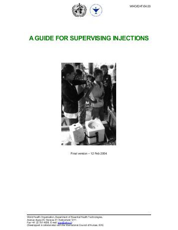 A GUIDE FOR SUPERVISING INJECTIONS - digicollection.or..