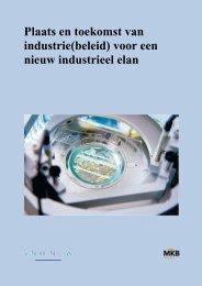 Plaats en toekomst van industrie(beleid) voor een ... - VNO-NCW