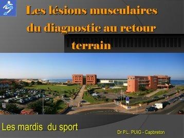 Les lésions musculaires du diagnostic au retour terrain