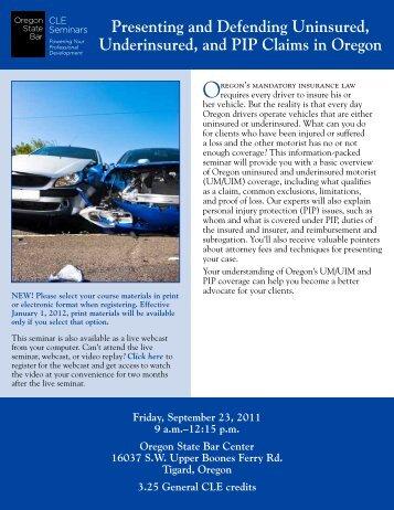 Presenting and Defending Uninsured, Underinsured, and PIP ...