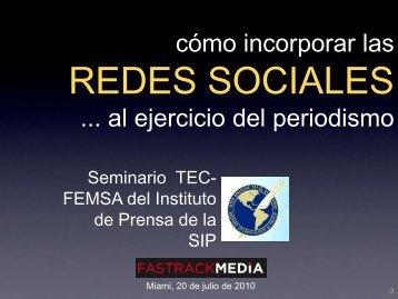cómo incorporar las REDES SOCIALES ... al ejercicio del periodismo