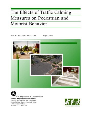 Effects of Traffic Calming Measures on Pedestrian and Motorist ...
