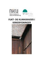 Fukt- og klimaskader i kirkebygninger - NIKU