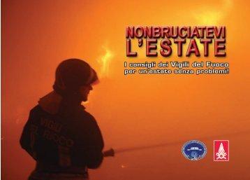 non bruciatevi l'estate.indd - Corpo Nazionale dei Vigili del Fuoco