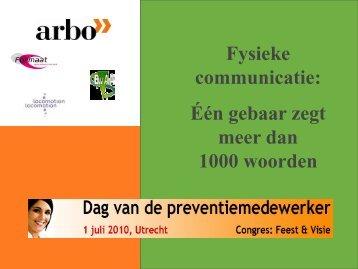 Fysieke communicatie: Één gebaar zegt meer dan ... - Arbo Online