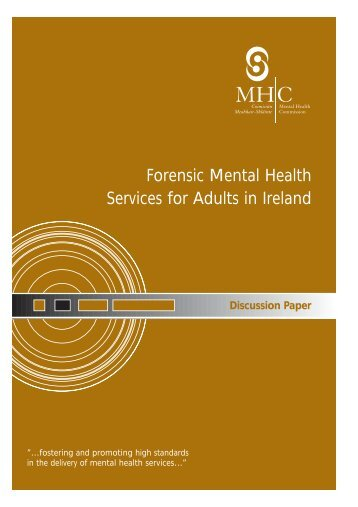 Discussion Paper Forensic Mental Health Services for Adults in Ireland