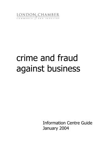crime and fraud against business - London Chamber of Commerce ...