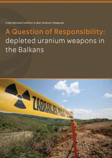 A Question of Responsibility - International Coalition to Ban Uranium ...