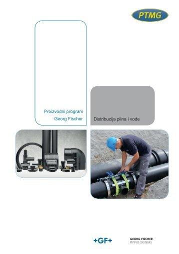 Proizvodni program Georg Fischer Distribucija plina i vode - ptmg.hr