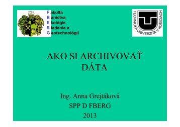 Ako si archivovať dáta