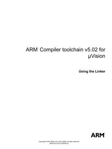 arm® compiler toolchain v5.02 for µvision using the linker.pdf