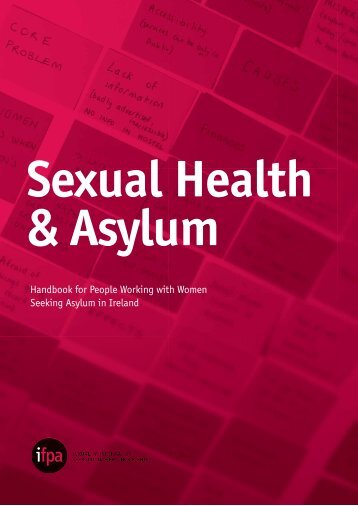 Sexual Health & Asylum - Irish Family Planning Association