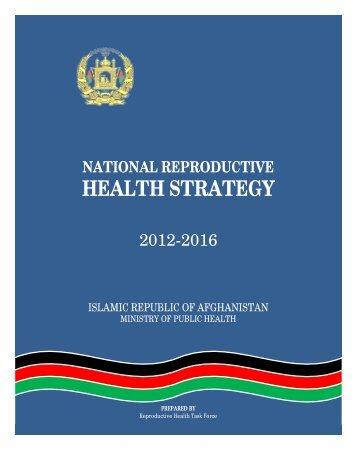 Afghanistan National Health Strategy 2012-2016 - International ...