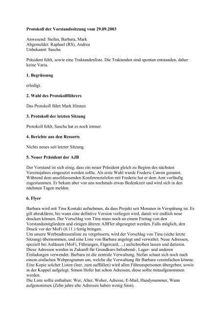 Protokoll der Vorstandssitzung vom 29.09.2003 Anwesend: Stefan ...