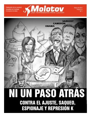 contra el ajuste, saqueo, espionaje y represión k - Indymedia ...