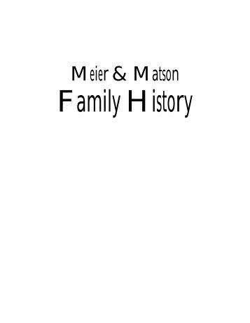 Meier & Matson Family History