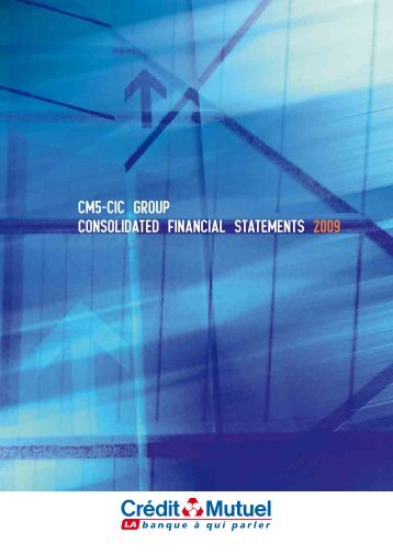 cm5-cic group consolidated financial statements 2009 - Banque ...