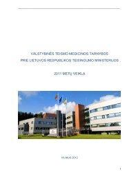 VTMT 2011 M. VEIKLOS ATASKAITA - Valstybinė teismo medicinos ...