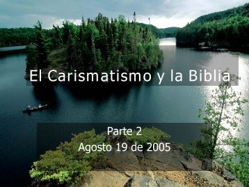 El Carismatismo y la Biblia (parte 2) - Iglesia Biblica Bautista de ...
