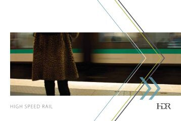 HDR High Speed Rail Services Brochure - HDR, Inc.