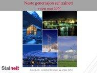 Neste generasjon sentralnett - veien mot 2020 - Energi Norge