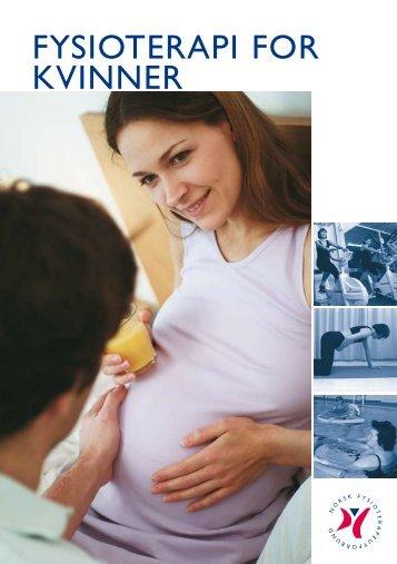 FySiotErapi For KViNNEr - Norsk Fysioterapeutforbund
