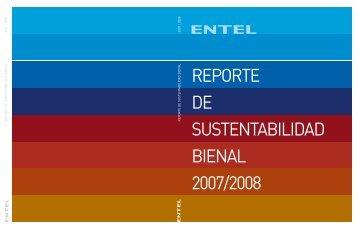 REPORTE DE SUSTENTABILIDAD BIENAL 2007/2008 - Entel