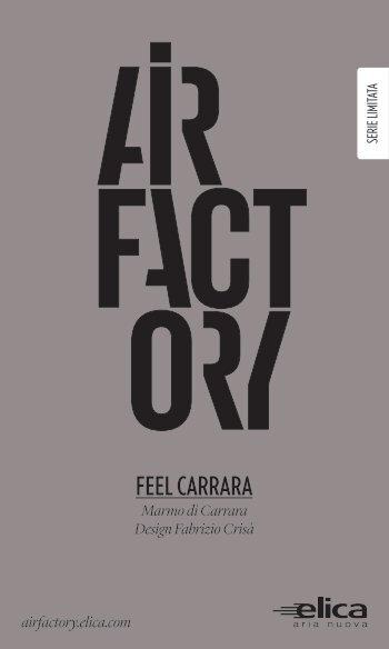 Flyer Feel Carrara - AirFactory - Elica