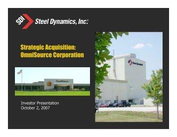 Strategic Acquisition: OmniSource Corporation - Steel Dynamics, Inc.