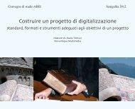 Costruire un progetto di digitalizzazione - Novantiqua Multimedia