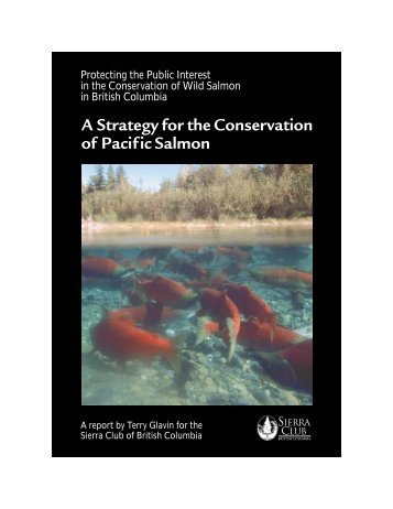 Protecting the Public Interest in the Conservation of Wild Salmon in ...