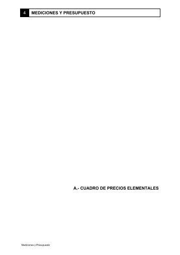 4 MEDICIONES Y PRESUPUESTO A.- CUADRO DE PRECIOS ...