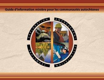 Guide d'information minière pour les communautés autochtones
