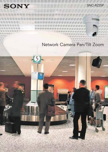 Network Camera Pan/Tilt Zoom - Sony Professional