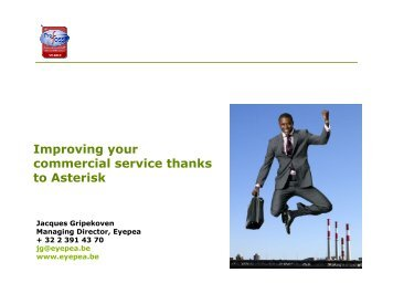 Improving your commercial service thanks to Asterisk - Profoss