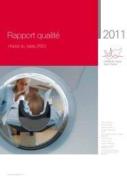 Rapport qualité 2011 - Hôpital du Valais