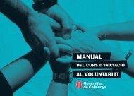 Manual del Curs d'Iniciació al Voluntariat - Generalitat de Catalunya