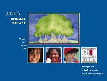 Annual Report 2003 - Child Guidance Center of Southern Connecticut