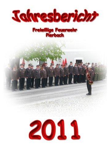 Jahresbericht 2011 - Feuerwehr Pierbach