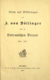 Ignaz von Döllinger, Briefe und Erklärungen über die ... - Kreuzgang