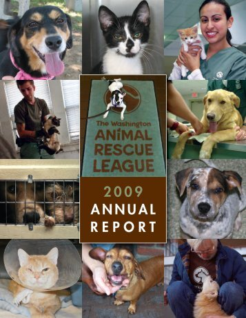 2009 ANNUAL REPORT - Washington Animal Rescue League