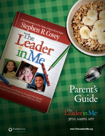 The Leader In Me Parent Guide - Warren County Schools