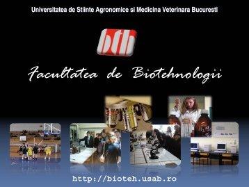 Biotehnologia - Facultatea de Biotehnologii - Universitatea De ...
