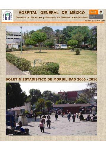 Boletín Morbilidad 2006- 2010 - Hospital General de México