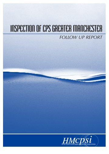INSPECTION OF CPS GREATER MANCHESTER - HMCPSI