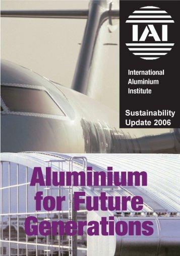 aluminium for future generations sustainability update 2005