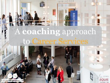 A coaching approach to Career Services - CareerCon
