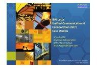 IBM Lotus Unified Communication & Collaboration (UC2) Case studies