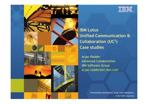 IBM Lotus Unified Communication & Collaboration (UC2) Case studies