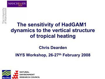The sensitivity of HadGAM1 dynamics to the vertical structure of ...